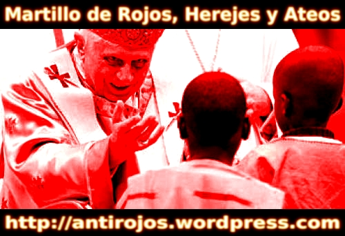 Martillo de Rojos, Herejes y Ateos